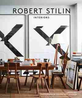 Robert Stilin: Interiors by Robert Stilin