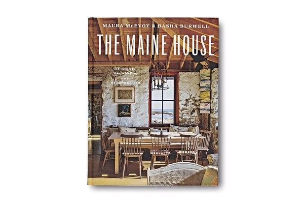 The Maine House by Maura McEvoy