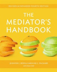 The Mediators Handbook: Revised & Expanded fourth edition