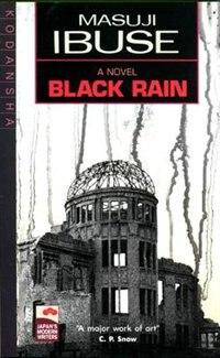 Black Rain: A Novel
