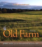 Old Farm: A History