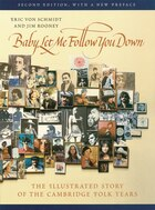 Baby- Let Me Follow You Down