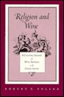 Religion And Wine: Cultural History Wine Drinking United States