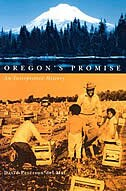 Oregons Promise: An Interpretive History