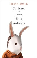 Children and Other Wild Animals: Notes on badgers, otters, sons, hawks, daughters, dogs, bears, air…