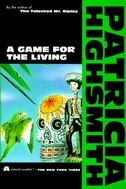 Book A Game for the Living by Patricia Highsmith