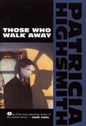 Book Those Who Walk Away by Patricia Highsmith