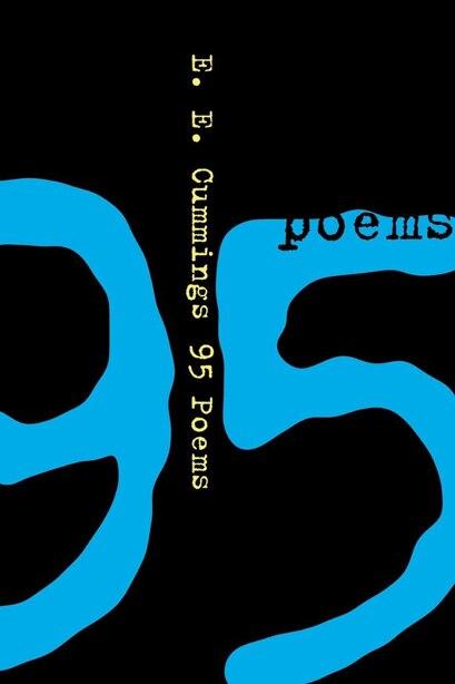 95 Poems by e. e. Cummings