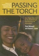 Passing The Torch: Does Higher Education For The Disadvantaged Pay Off Across The Generations…
