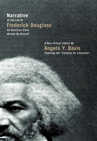 Narrative Of the Life Of Frederick Douglass, an American Slave, Written By Himself: A New Critical…