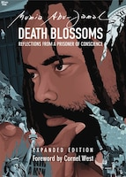 Death Blossoms: Reflections From A Prisoner Of Conscience, Expanded Edition