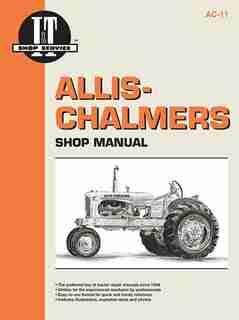 Allis Chalmers Shop Manual Models B C Ca G Rc Wc Wd + by Editors Of Haynes Manuals