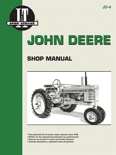John Deere Shop Manual: Series A, B, G, H, Models D, M by Editors Of Haynes Manuals