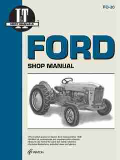 Ford Shop Manual Series 501 600 601 700 701 + by .. Editors Of Haynes Manuals