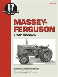 Massey Ferguson Shop Manual Models  Mf255 Mf265 Mf270 + by Penton Staff
