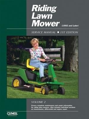 Riding Lawn Mower Service Manual Volume 2 by .. Penton Staff