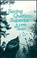 Saving Quetico Superior: A Land Set Apart