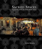 Sacred Spaces: A Journey with the Sufis of the Indus