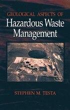 Geological Aspects of Hazardous Waste Management