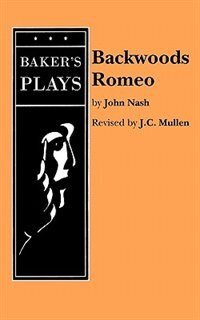 Backwoods Romeo by John Nash