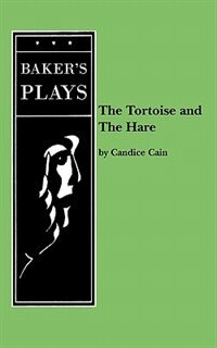 The Tortoise And The Hare by Candice Cain