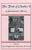 The Trial of Charles I: A Documentary History