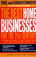 The Best Home Businesses For The 21st Century: The Inside Information You Need To Know To Select A…