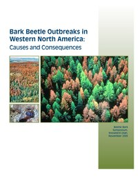 Bark Beetle Outbreaks in Western North America: Causes and Consequences