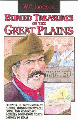 Book Buried Treasures of the Great Plains by W.c. Jameson