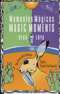 Book Momentos Magicos/Magic Moments by Olga Loya