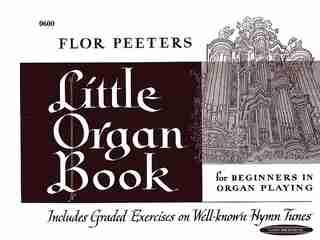 Little Organ Book de Flor Peeters