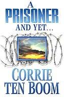 Prisoner and Yet: