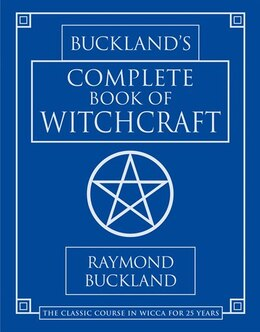 Book Buckland's Complete Book of Witchcraft by Raymond Buckland