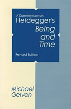 A Commentary On Heidegger's Being And Time, Revised Edition