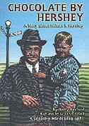 Book Chocolate by Hershey: A Story About Milton S. Hershey by Betty Burford