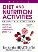 Diet And Nutrition Activities: Just For The Health Of It, Unit 2