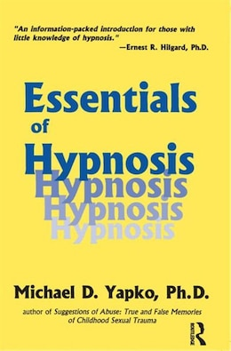 Book Essentials of Hypnosis by Michael D. Yapko