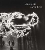 Long Light: Photographs By David Lebe