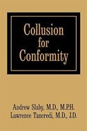 Collusion for Conformity