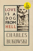Book Love Is A Dog From Hell by Charles Bukowski