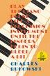 Play The Piano by Charles Bukowski