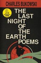 Book The Last Night Of The Earth Poems by Charles Bukowski