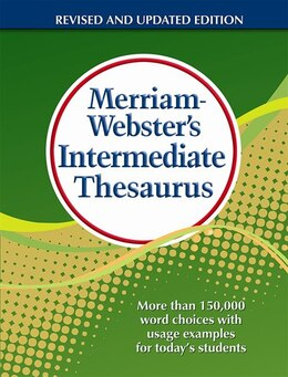 Book Merriam-Webster's Intermediate Thesaurus Revised & Updated 2012: More than 150,000 word choices… by Merriam-Webster Inc.