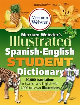 Book Merriam-Webster's Illustrated Spanish-English Student Dictionary by Merriam-Webster Inc.
