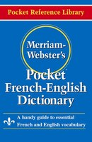 Merriam-Webster's Pocket French-English Dictionary