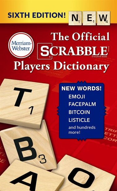 The Official Scrabble Players Dictionary, Sixth Edition by Merriam-webster, Inc.