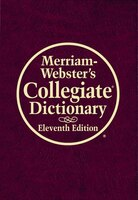 Merriam-Webster's Collegiate Dictionary, 11th Edition, Burgundy Leather-Look, Indexed With CD