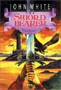 Book The Sword Bearer by John White