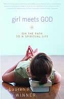 Girl Meets God: On the Path to a Spiritual Life