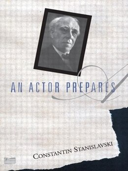 Book An Actor Prepares by Constantin Stanislavski